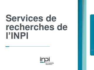 Services de recherches de l'INPI