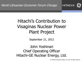 Hitachi's Contribution to  Visaginas  Nuclear Power Plant Project
