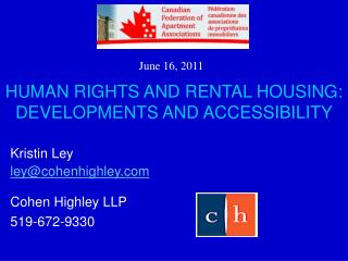 HUMAN RIGHTS AND RENTAL HOUSING: DEVELOPMENTS AND ACCESSIBILITY
