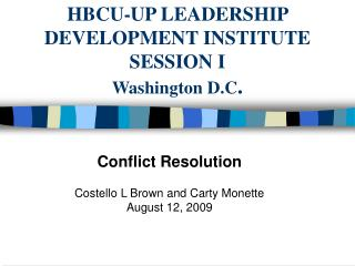 Conflict Resolution Costello L Brown and Carty Monette August 12, 2009