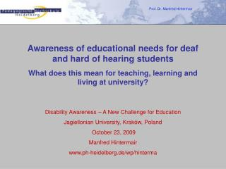 Awareness of educational needs for deaf and hard of hearing students