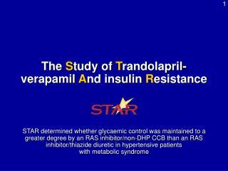 The  S tudy of  T randolapril-verapamil  A nd insulin  R esistance