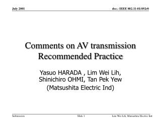 Comments on AV transmission Recommended Practice