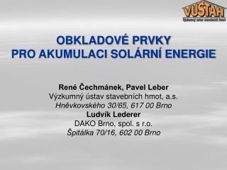 OBKLADOVÉ PRVKY  PRO AKUMULACI SOLÁRNÍ ENERGIE