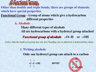 Other than double and triple bonds, there are groups of elements which have special properties