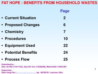 FAT HOPE : BENEFITS FROM HOUSEHOLD WASTES Page •  Current Situation   2