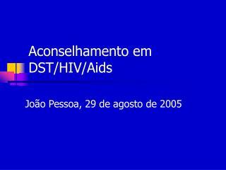 Aconselhamento em DST/HIV/Aids
