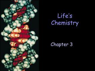 Life's Chemistry