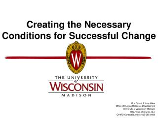 Creating the Necessary Conditions for Successful Change