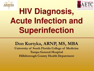 HIV Diagnosis,  Acute Infection and Superinfection