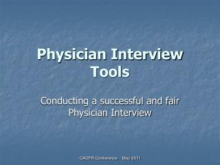 Physician Interview Tools