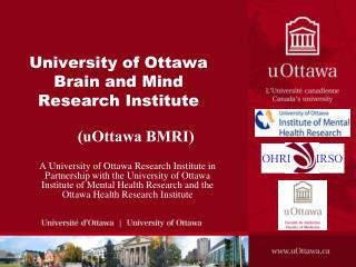 University of Ottawa Brain and Mind Research Institute