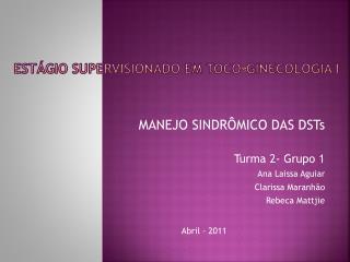 ESTÁGIO SUPERVISIONADO EM TOCO-GINECOLOGIA I