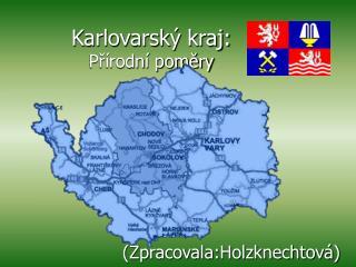 Karlovarský kraj: Přírodní poměry