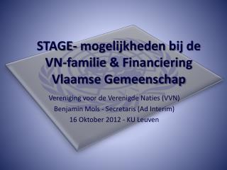 STAGE- mogelijkheden bij de  VN-familie  & Financiering Vlaamse Gemeenschap