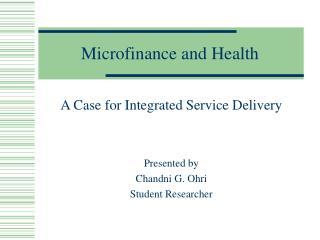 Microfinance and Health