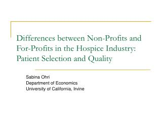 Sabina Ohri Department of Economics University of California, Irvine