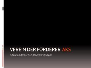 Verein der Förderer  AKS