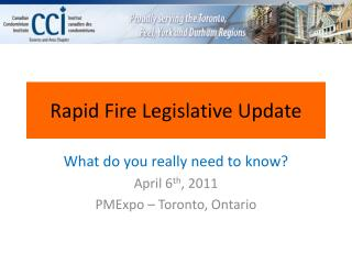 Rapid Fire Legislative Update