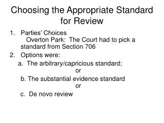 Choosing the Appropriate Standard for Review