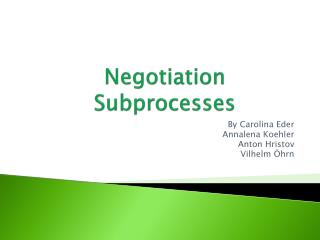 Negotiation  Subprocesses