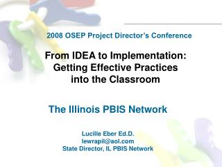 From IDEA to Implementation:  Getting Effective Practices into the Classroom