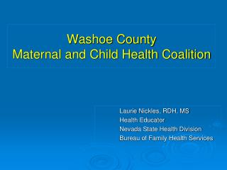 Washoe County  Maternal and Child Health Coalition
