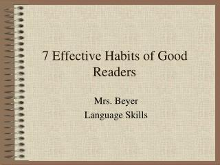 7 Effective Habits of Good Readers