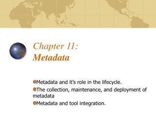 Chapter 11:  Metadata