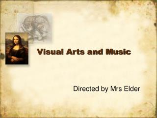 Visual Arts and Music
