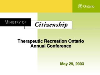 Therapeutic Recreation Ontario Annual Conference