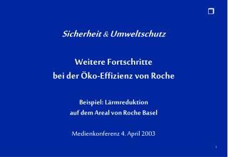Sicherheit  &  Umweltschutz  Weitere Fortschritte bei der Öko-Effizienz von Roche