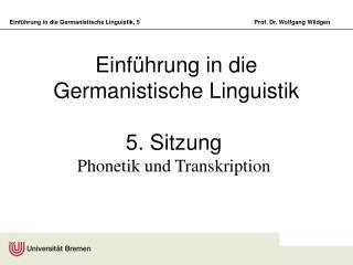 Einf�hrung in die Germanistische Linguistik
