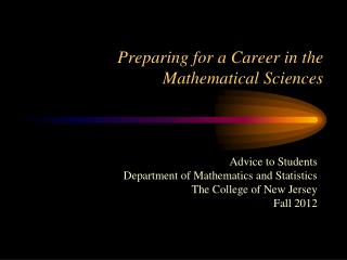 Preparing for a Career in the Mathematical Sciences