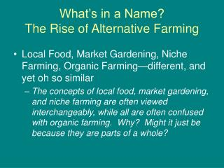 What's in a Name? The Rise of Alternative Farming