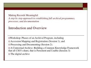 Workshop: Phases of an Archival Program, including