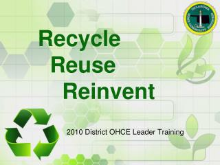 Recycle   Reuse      Reinvent