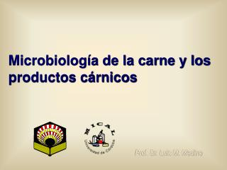 Microbiolog a de la carne y los productos c rnicos