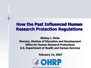 How the Past Influenced Human Research Protection Regulations