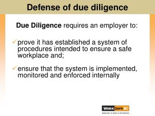 Due Diligence  requires an employer to: