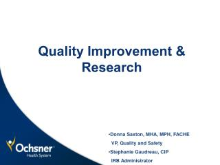 Quality Improvement & Research