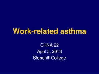 Work-related asthma