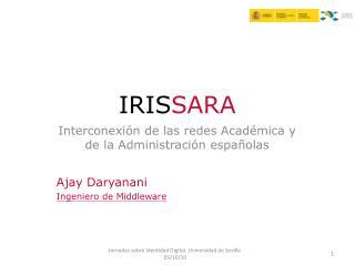 Interconexión de las redes Académica y de la Administración españolas