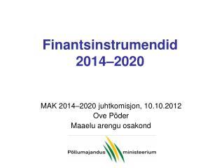 Finantsinstrumendid  2014–2020