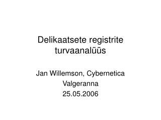 Delikaatsete registrite turvaanalüüs