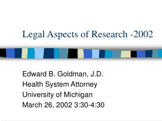 Legal Aspects of Research -2002