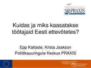 Kuidas ja miks kaasatakse töötajaid Eesti ettevõtetes?