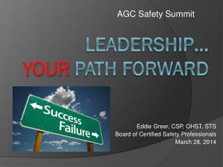 Leadership…  YOUR  path forward