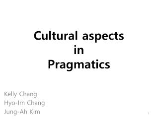 Cultural aspects  in  Pragmatics