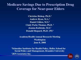 Medicare Savings Due to Prescription Drug Coverage for Near-poor Elders